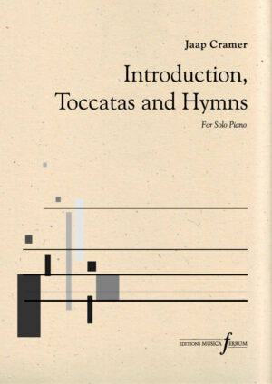 Introduction, Toccatas and Hymns