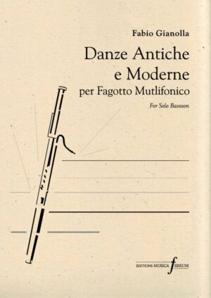 Danze Antiche e Moderne per Fagotto Multifonico
